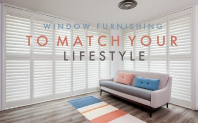 Window Furnishings to Match Your Lifestyle