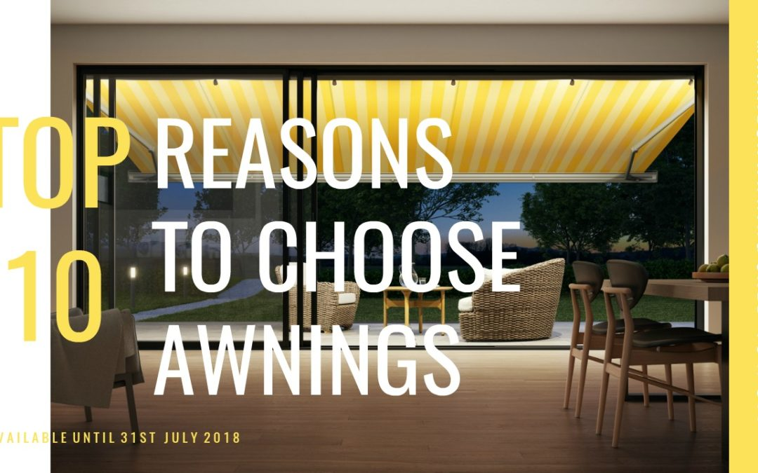 10 Reasons To Choose Awnings – Markilux Awning Sale 2018