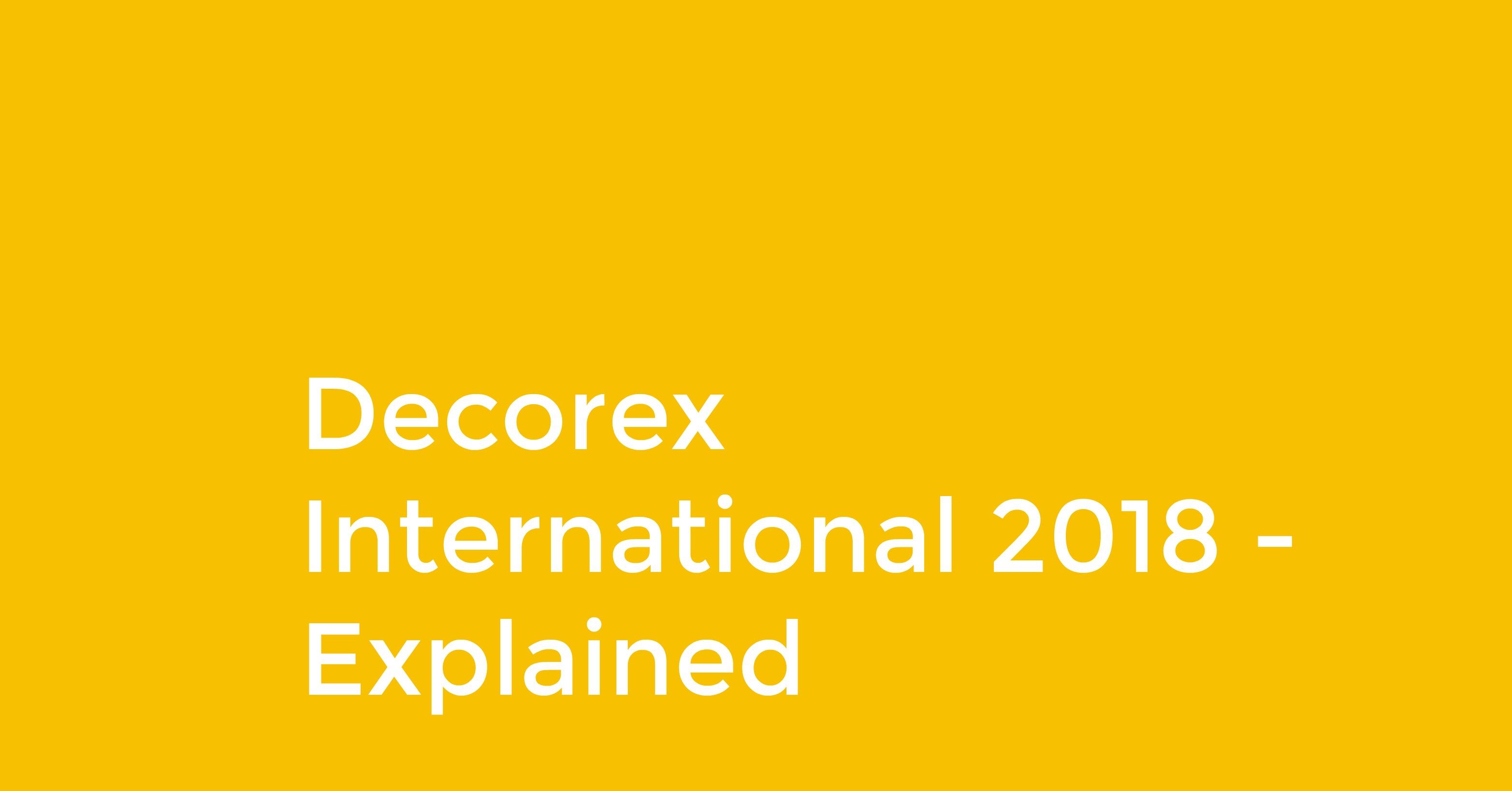 Decorex International 2018 - UK's Leading Interior Design