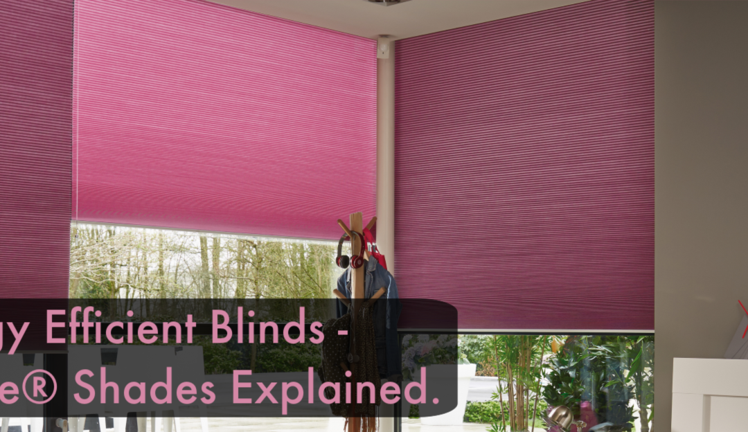 Energy Efficient Blinds Bath – Duette® Shades Explained
