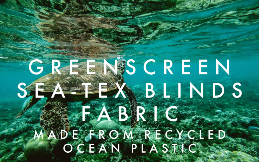 Greenscreen Sea-Tex Sustainable Recycled Blind Fabric