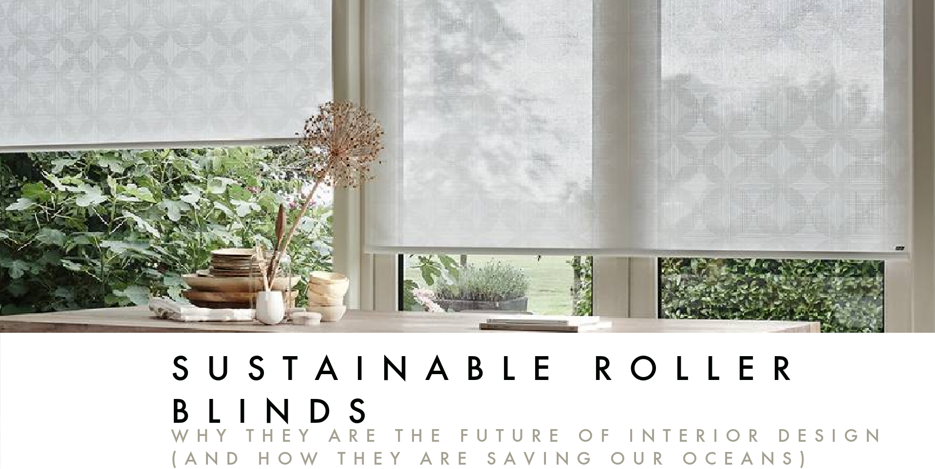 GreenScreen Sea-Tex eco thread sustainable roller blinds in dining room window