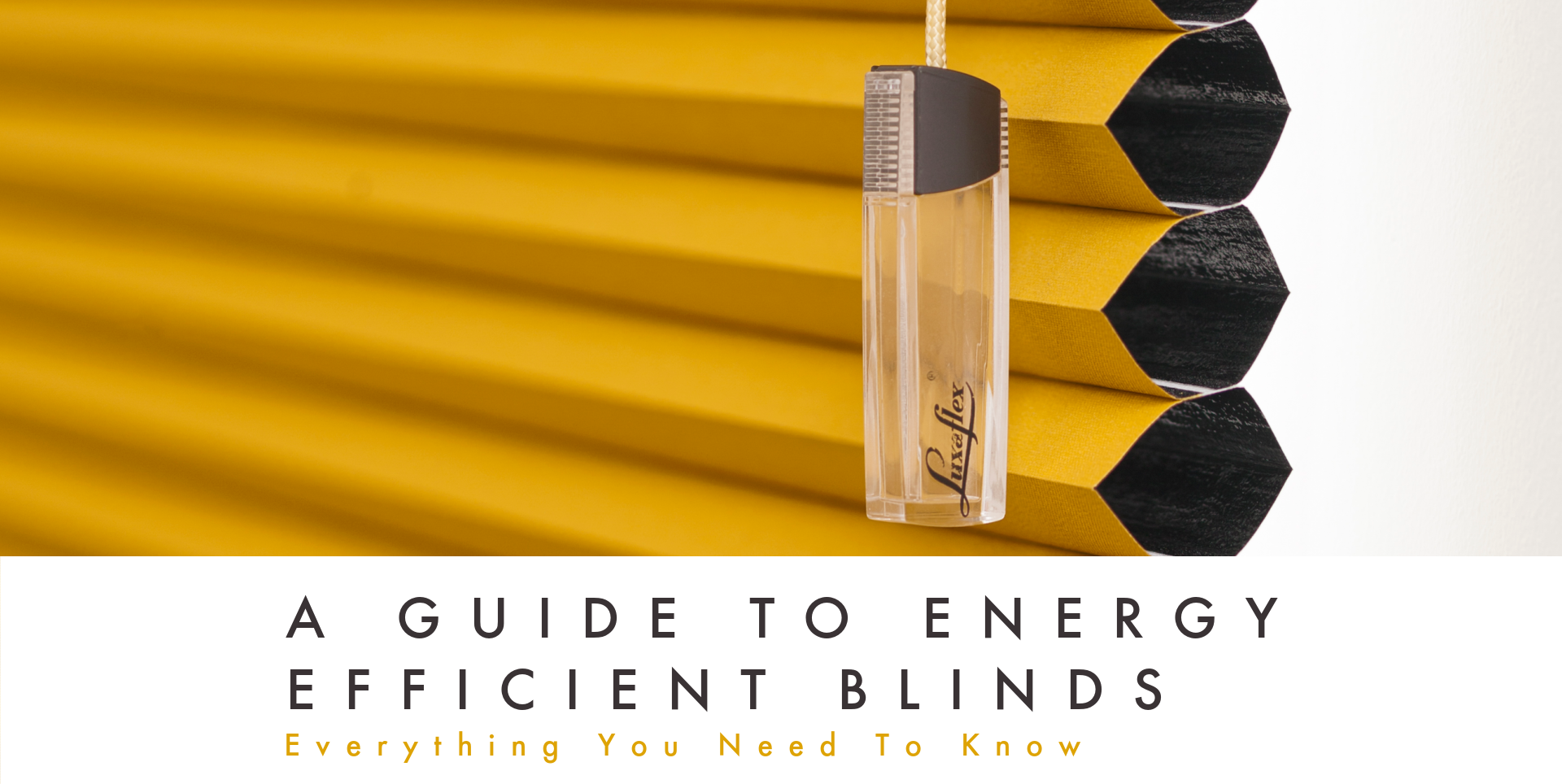 Energy efficient blind guide promo banner